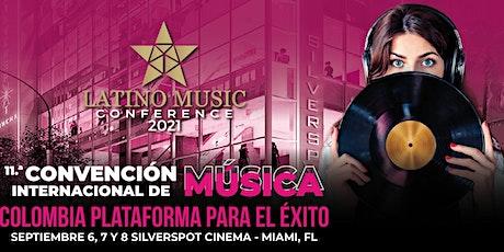 11a CONVENCION INTERNACIONAL DE LA MUSICA DE COLOMBIA 2021 tickets