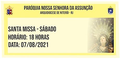 PNSASSUNÇÃO CABO FRIO - SANTA MISSA - SÁBADO - 18 HORAS - O7/08/2021 ingressos