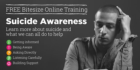 Suicide Awareness: Bitesize Training tickets