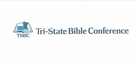 Tri-State Bible Conference tickets
