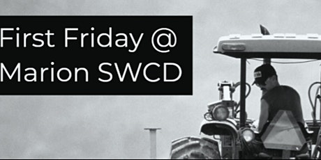 2021/2022 First Fridays with Marion SWCD tickets
