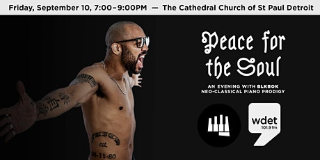 Peace for the Soul: An Evening with BLKBOK tickets