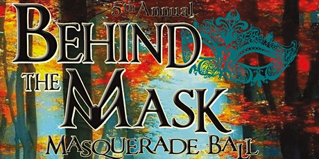 The 5th Annual Behind the Mask Masquerade Ball tickets