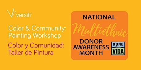 Color & Community: Painting Workshop |Color y Comunidad: Taller de Pintura tickets