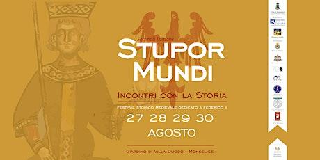 Stupor Mundi - Incontri con la Storia biglietti
