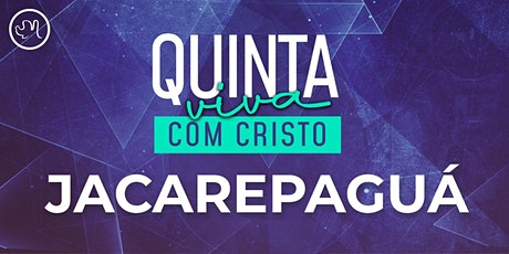 Quinta Viva com Cristo 05 de agosto   Jacarepaguá ingressos