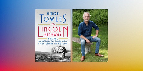 Amor Towles: The Lincoln Highway tickets