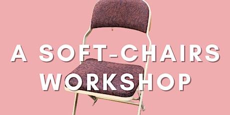 Soft-Chairs Workshop tickets