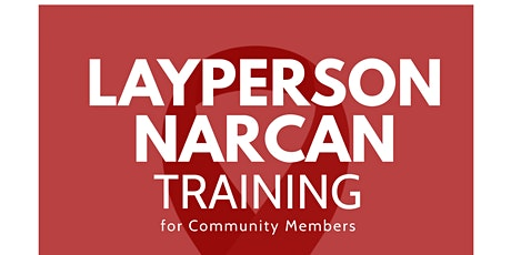 Layperson Narcan Training tickets