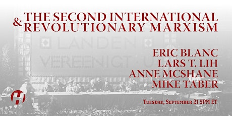 The Second International and Revolutionary Marxism tickets