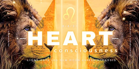 8/8 Lions Gate: Heart Consciousness (Guided Hypnosis) tickets