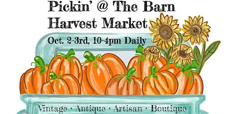 Pickin' @ The Barn Harvest Market tickets