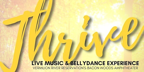 Thrive: Live Music and Bellydance Experience tickets
