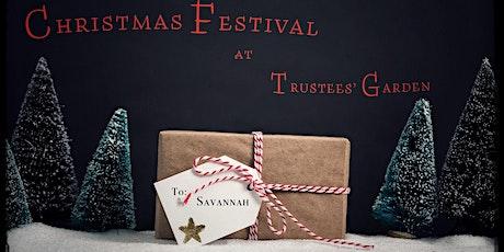 Christmas Festival at Trustees' Garden tickets