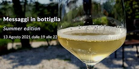 Messaggi in bottiglia Summer edition biglietti