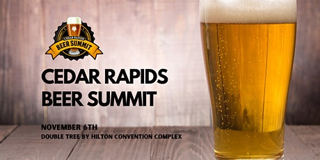 Cedar Rapids Beer Summit tickets