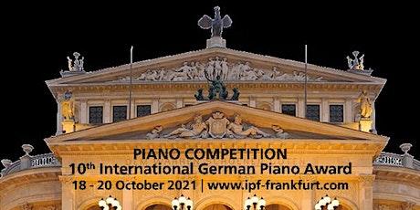 Live-Stream  - 10th International German Piano Award | Alte Oper Frankfurt tickets