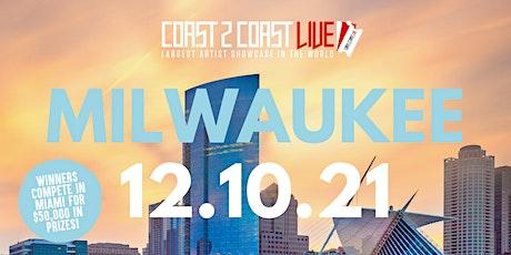 Coast 2 Coast LIVE Showcase Milwaukee - Artists Win $50K In Prizes tickets
