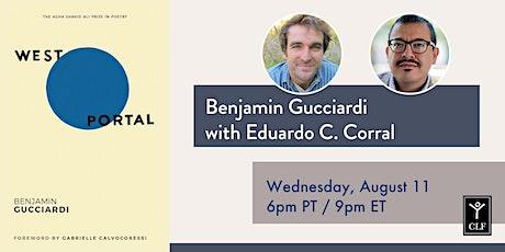 Benjamin Gucciardi with Eduardo C. Corral tickets