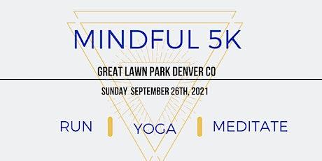 Mindful 5k tickets