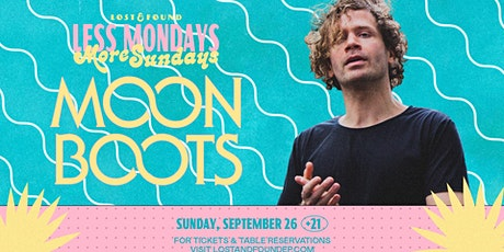 Moon Boots at Lost & Found tickets