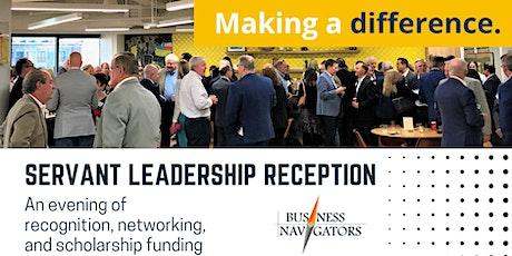 Business Navigators Servant Leadership Reception tickets