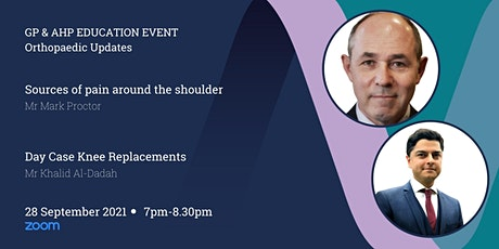 GP & AHP Educational Lecture Via Zoom - Shoulder & Knee Updates tickets