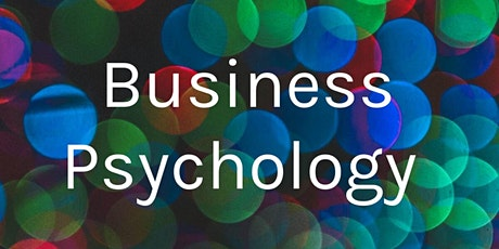 Discover Business Psychology and Organization Leadership tickets