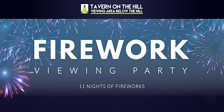 Firework Viewing Party by Tavern on the Hill tickets