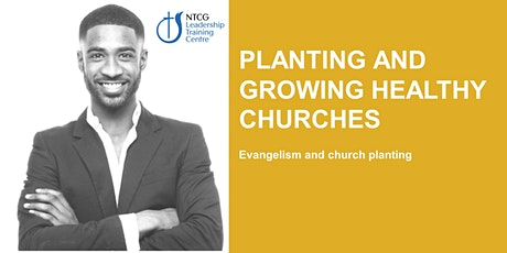NTCG - Planting & Growing Healthy Churches tickets