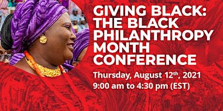 Giving Black: The Black Philanthropy Month Conference biglietti