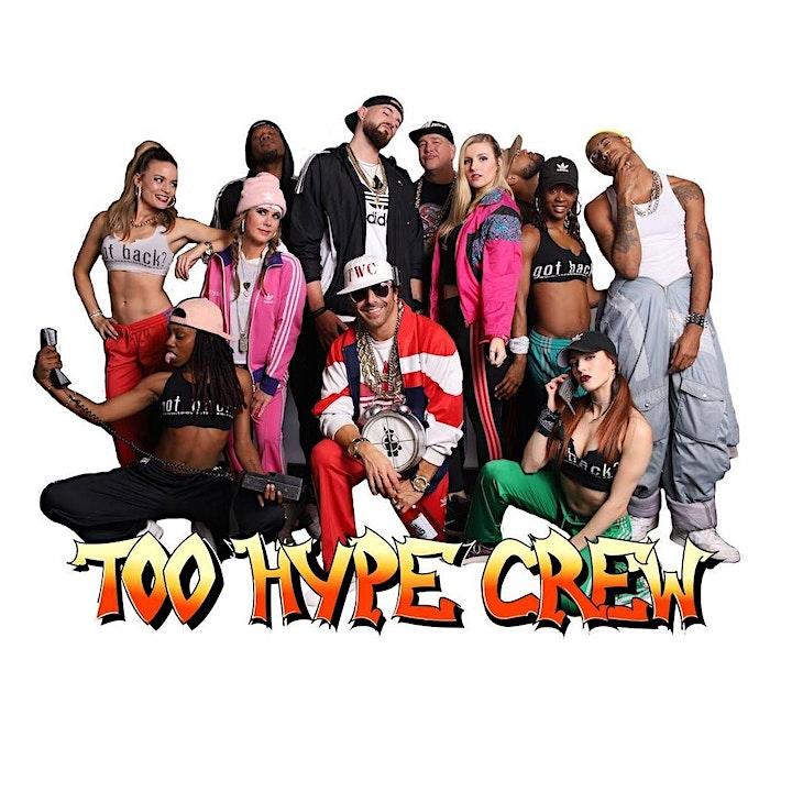 Too Hype Crew • Old School Hip Hop Tribute image