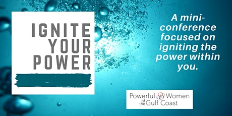 Ignite Your Power Mini-Conference tickets