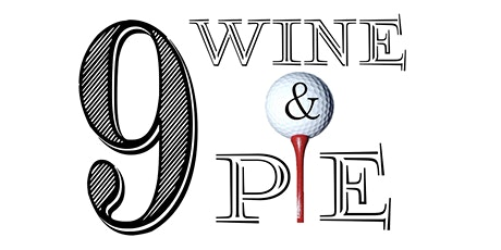9, Wine & Pie 2021 tickets