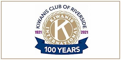 Kiwanis Club of Riverside 100th Anniversary Celebration tickets