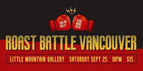 Roast Battle Vancouver: RETURNS as a Weekend Show! tickets