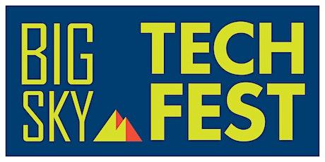 6th  Annual Big Sky Tech Fest tickets