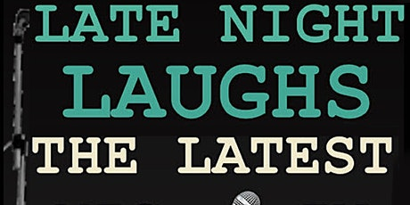 Late Night Laughs Open Mic at Eastville Comedy Club tickets