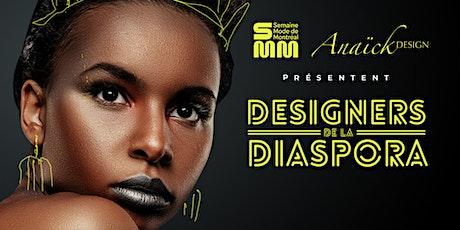 DESIGNERS DE LA DIASPORA - FASHION DAY billets