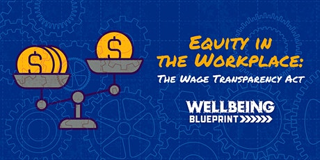 Equity in the Workplace: The Wage Transparency Act tickets
