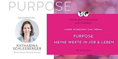 Young BPW RheinRuhr  - @getInspired: PURPOSE | Meine Werte in Job und Leben Tickets