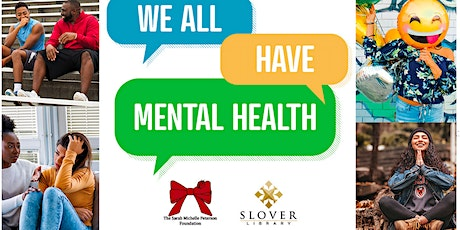 We All Have Mental Health tickets