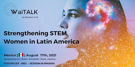 Strengthening STEM Women in LATAM (event in spanish) boletos