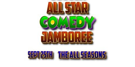 1st Annual Sussex All Star Comedy Jamboree tickets