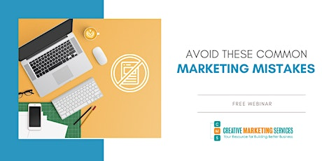 Live Webinar: Avoid These Common Marketing Mistakes tickets