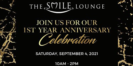 The Smile Lounge - 1st Year Anniversary Celebration tickets