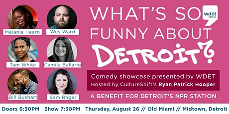 WDET Comedy Showcase - What's So Funny About Detroit? tickets