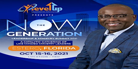 THE NOW  GENERATION LEADERSHIP & MINISTRY SUMMIT 2021 tickets