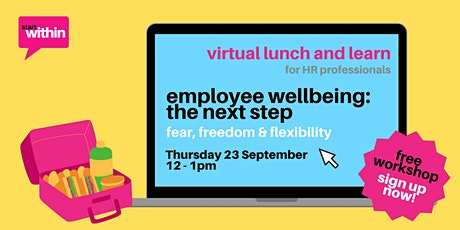 Employee Wellbeing: The Next Step tickets