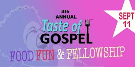 4th Annual Taste of Gospel tickets